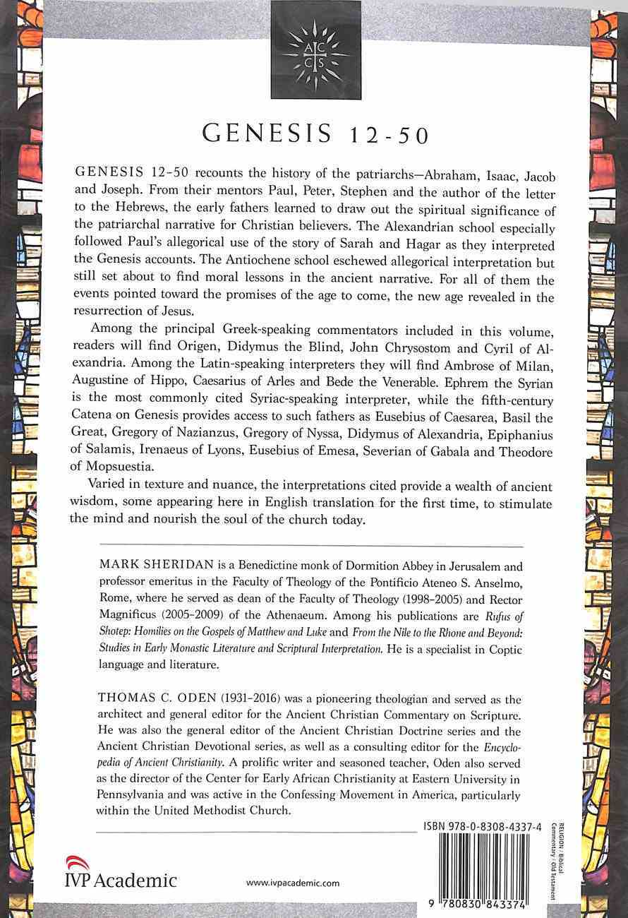 Accs OT: Genesis 12-50 (Ancient Christian Commentary On Scripture: Old Testament Series) Paperback