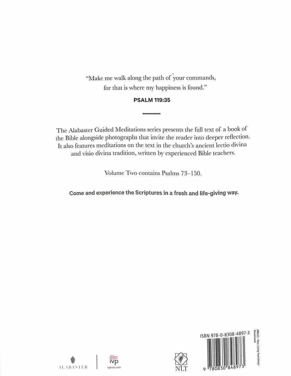 NLT Alabaster Psalms 73-150: Read, Reflect, Respond, Rest (Alabaster Guided Meditations Series) Paperback
