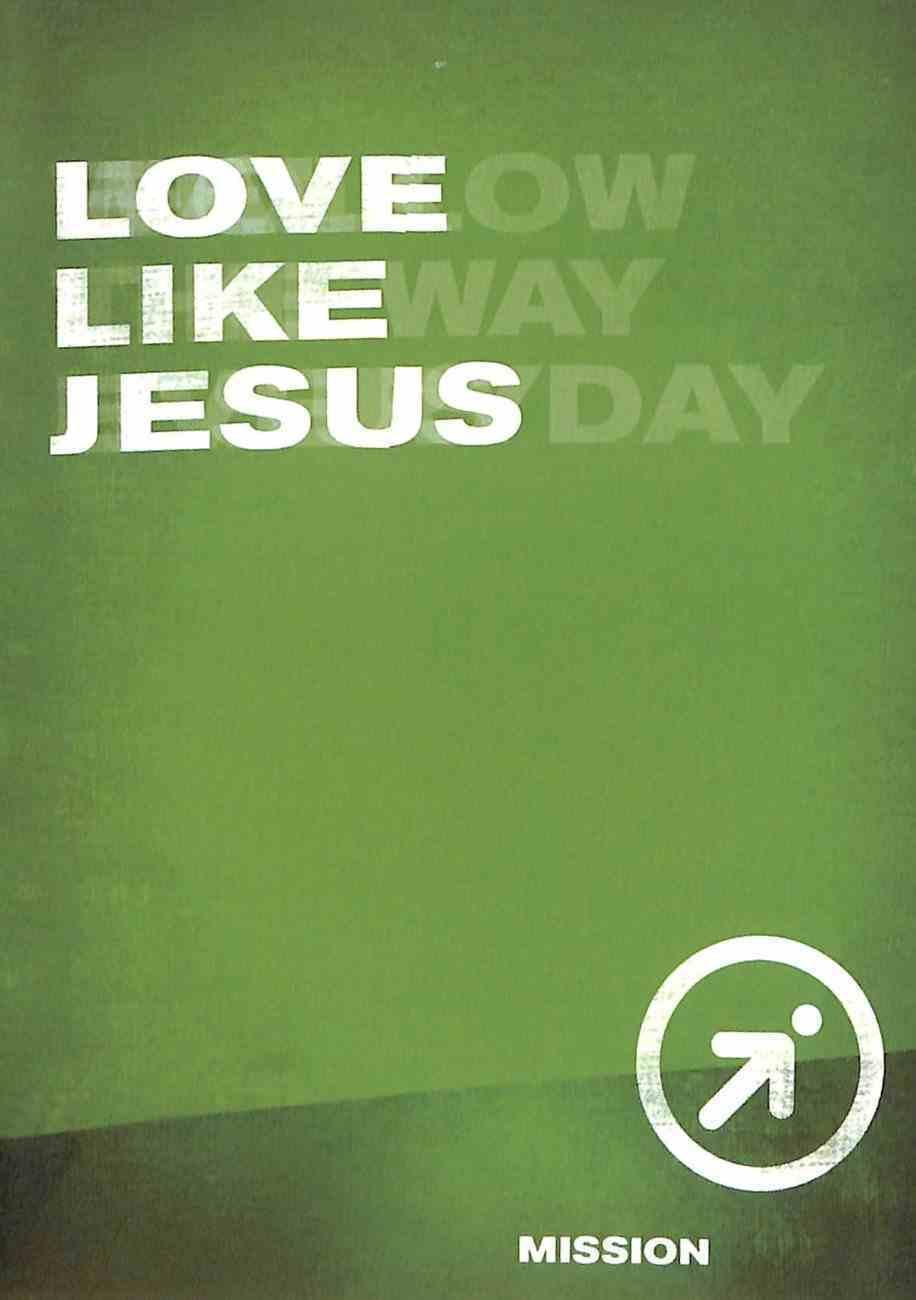 Ifollow Discipleship: Love Like Jesus Paperback