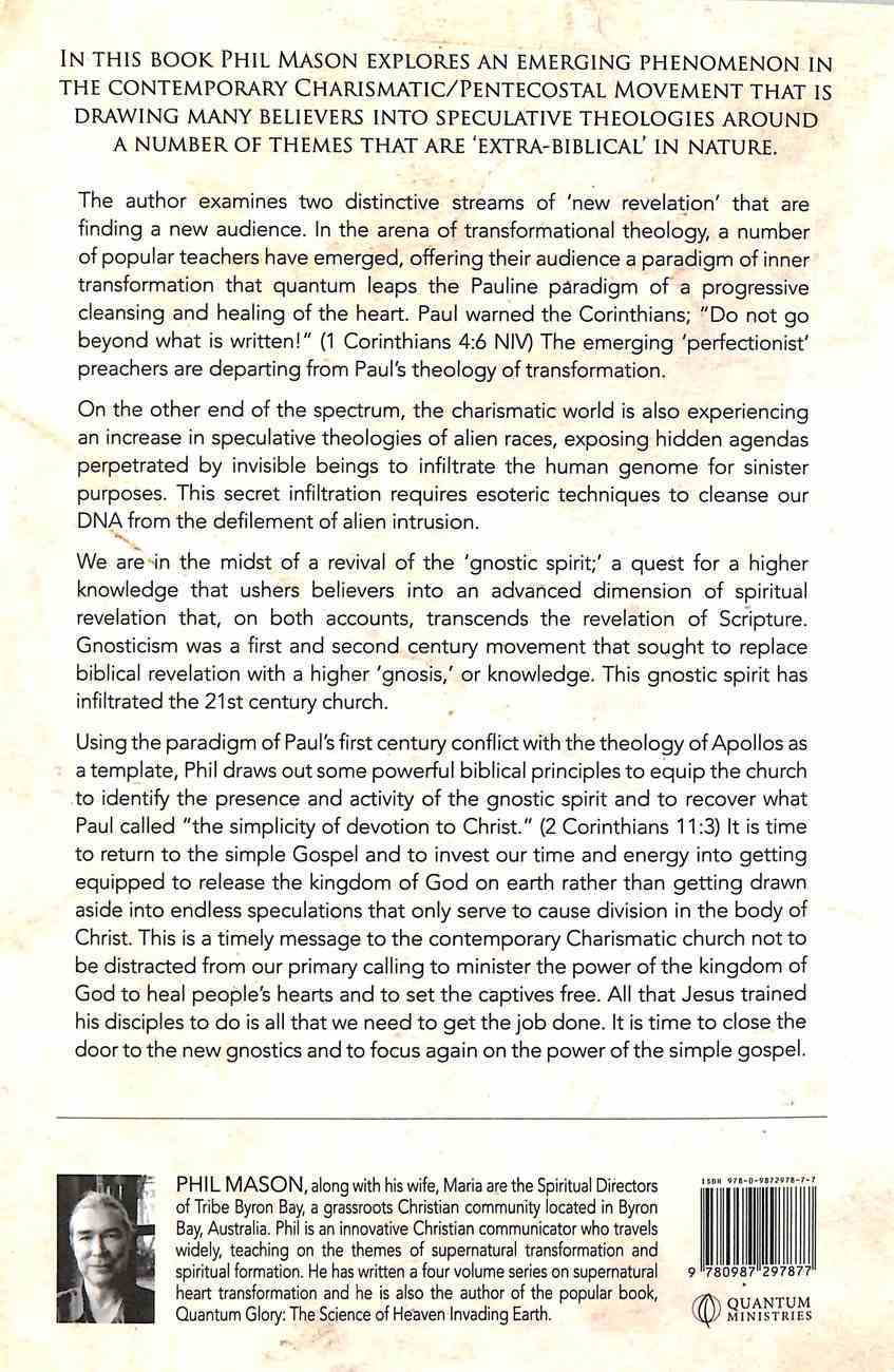The New Gnostics: Discerning Extra-Biblical Revelation in the Contemporary Charismatic Movement Paperback