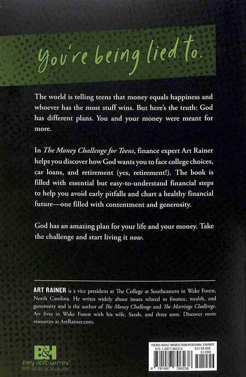 The Money Challenge For Teens: Prepare For College, Run From Debt, and Live Generously Paperback