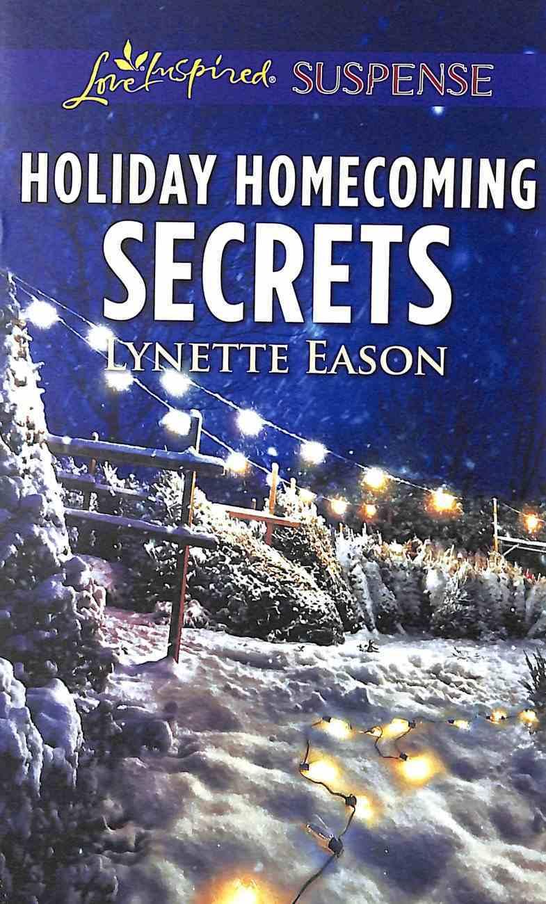 Holiday Homecoming Secrets (Love Inspired Suspense Series) Mass Market