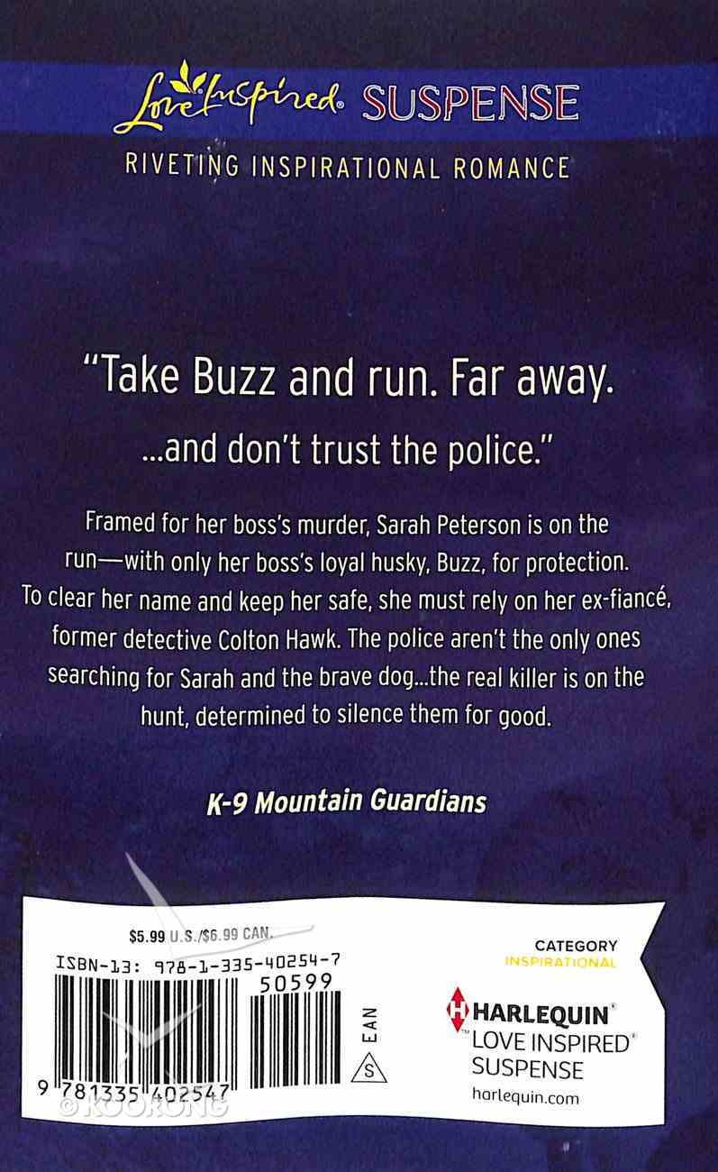 Trained to Defend (K-9 Mountain Guardians) (Love Inspired Suspense Series) Mass Market