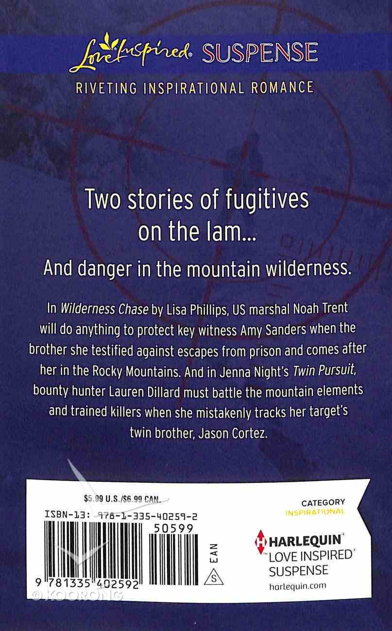 Colorado Manhunt: Wilderness Chase/Twin Pursuit (Love Inspired Suspense 2 Books In 1 Series) Mass Market