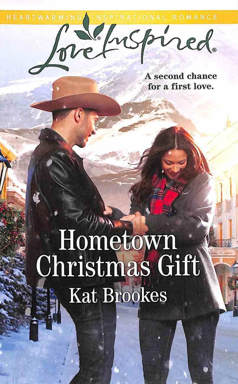 Hometown Christmas Gift (Bent Creek Blessings) (Love Inspired Series) Mass Market