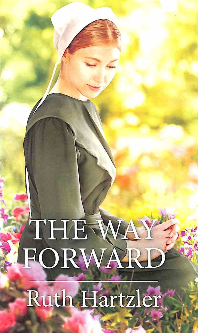 The Way Forward (Amish Singles) (Love Inspired Series) Mass Market
