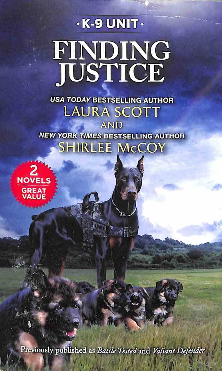 Finding Justice (K-9 Unit) (Love Inspired Suspense 2 Books In 1 Series) Mass Market