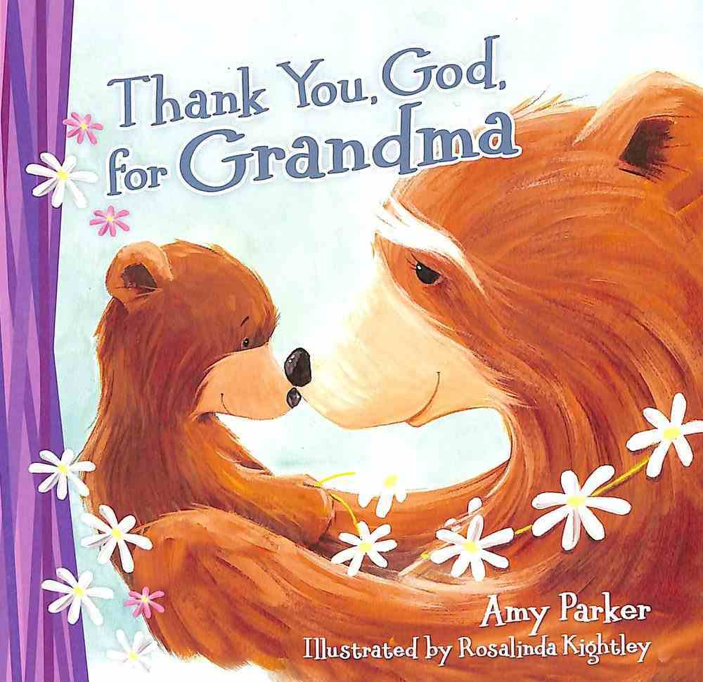 Thank You, God, For Grandma (Mini Edition) Board Book