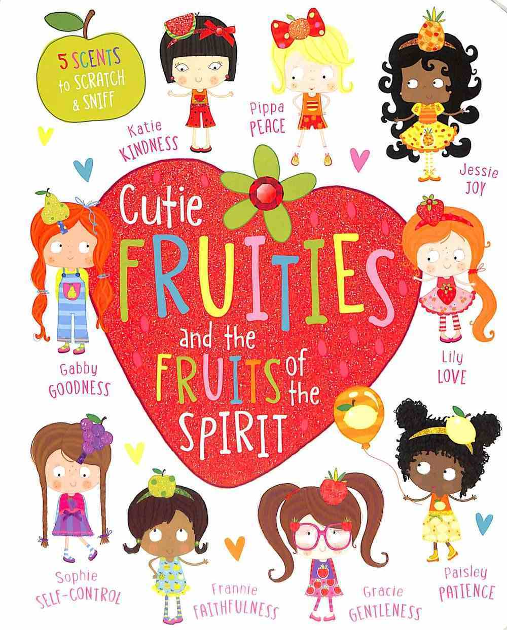 Cutie Fruities: Scratch'n'sniff and Glitter! (My Baby Is Series) Board Book