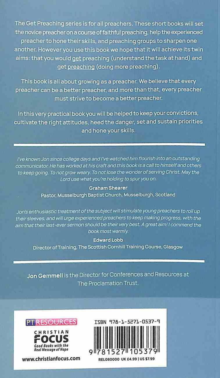 """Get Preaching: Growing as a Preacher (Proclamation Trust's """"Preaching The Bible"""" Series) Paperback"""