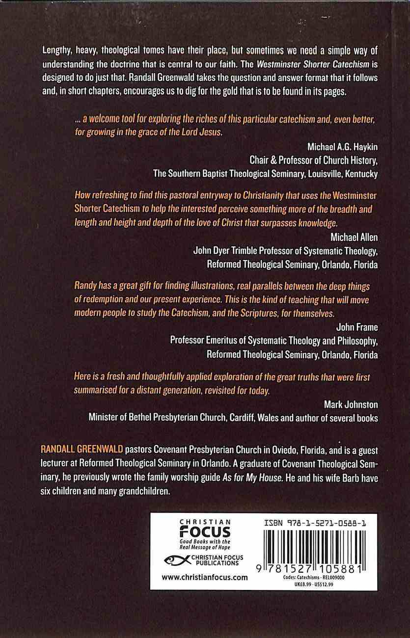 Something Worth Living For: God, the World and Yourself and the Shorter Catechism Paperback