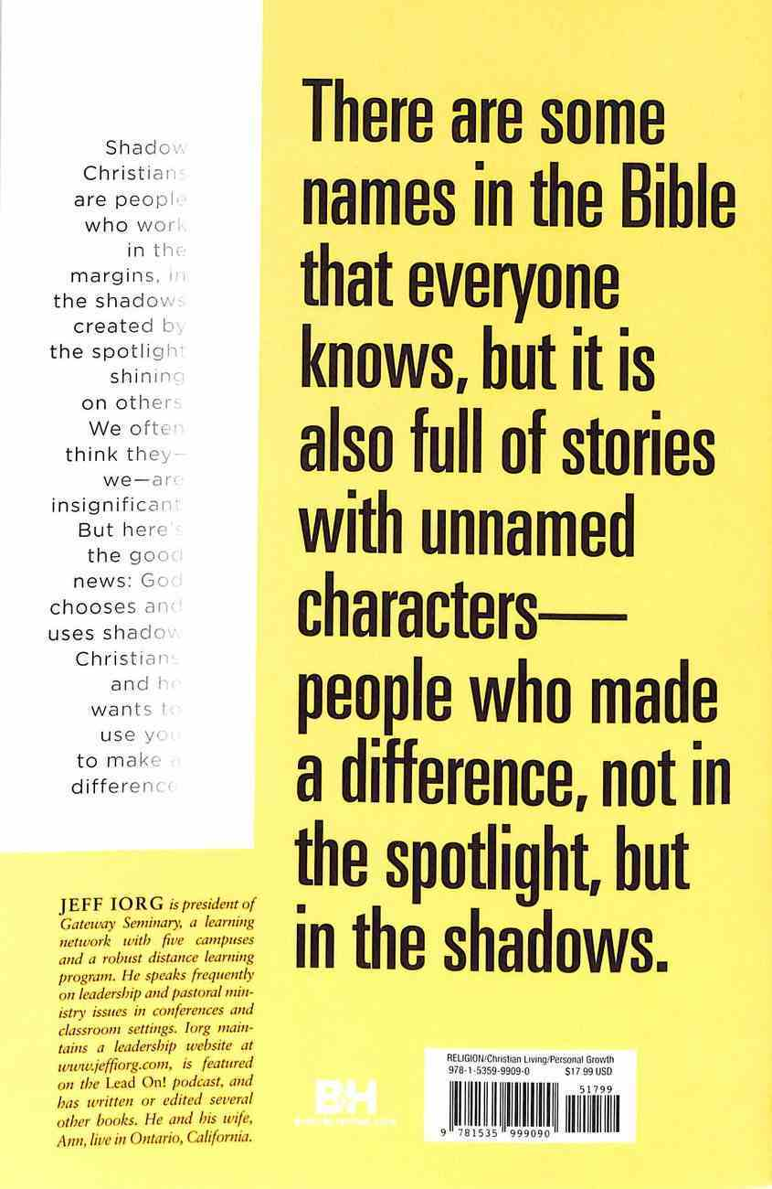 Shadow Christians: Making An Impact When No One Knows Your Name Paperback
