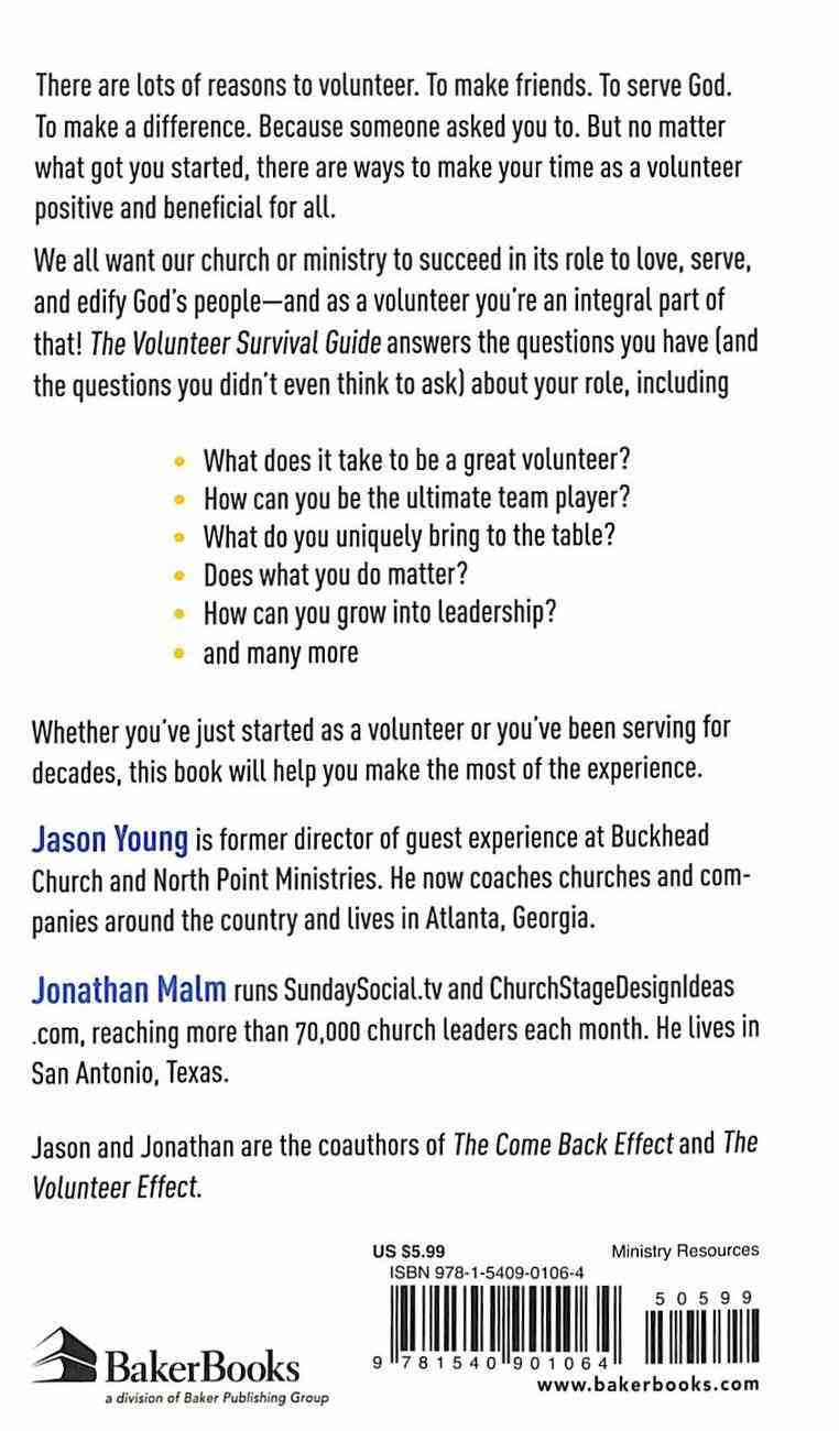 The Volunteer Survival Guide: Your Question-And-Answer Resource For Volunteering Mass Market