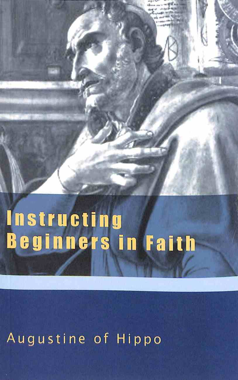 Instructing Beginners in Faith Paperback