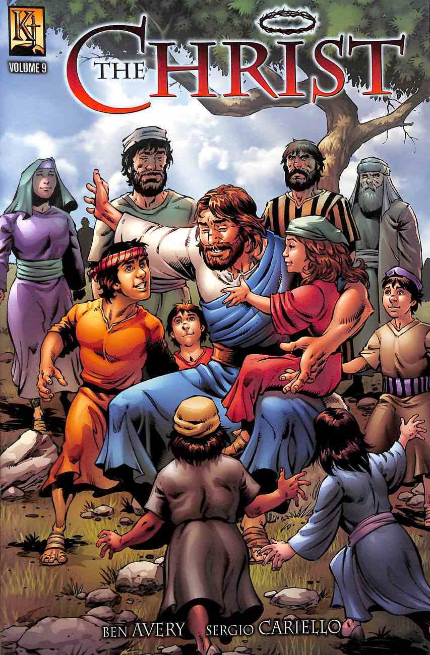 The Christ (Rich Ruler, Zacchaeus, Triumphal Entry) (#09 in Kingstone Comic Bible, The Christ Series) Paperback