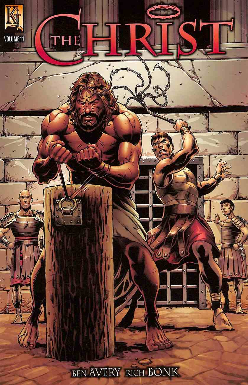 The Christ (Last Supper, Betrayal, Trial and Crucifixion) (#11 in Kingstone Comic Bible, The Christ Series) Paperback