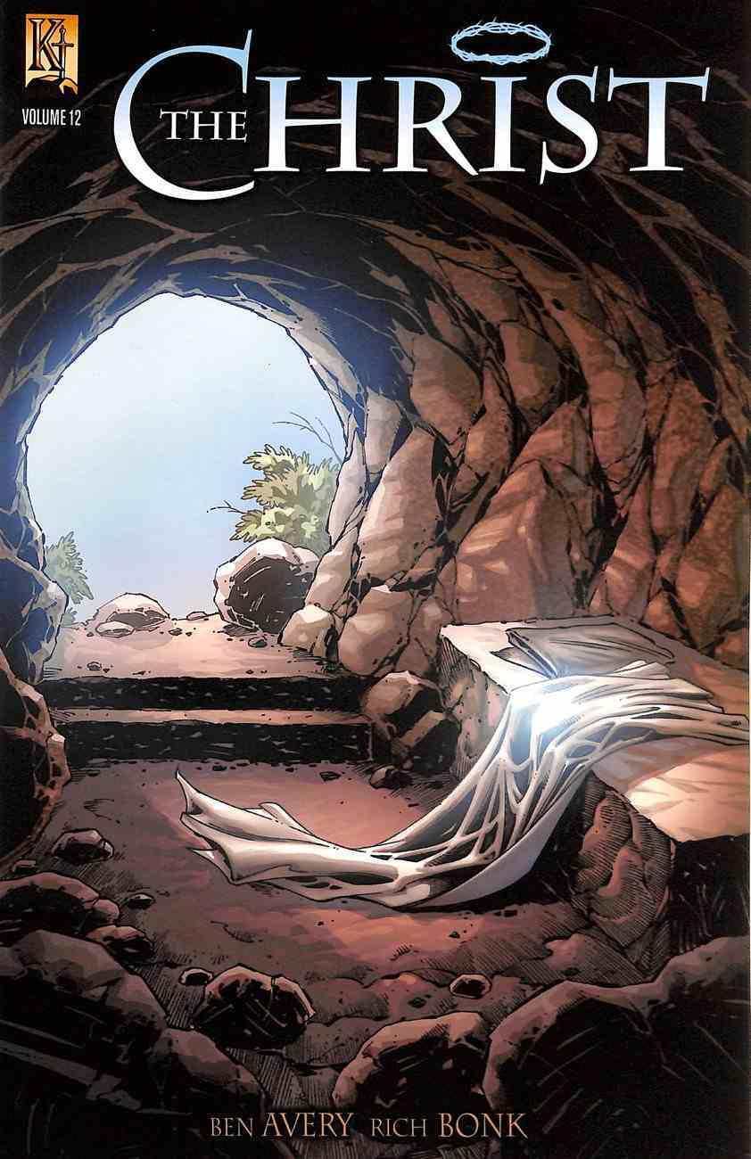 The Christ (Death of Christ, Resurrection, Ascension) (#12 in Kingstone Comic Bible, The Christ Series) Paperback