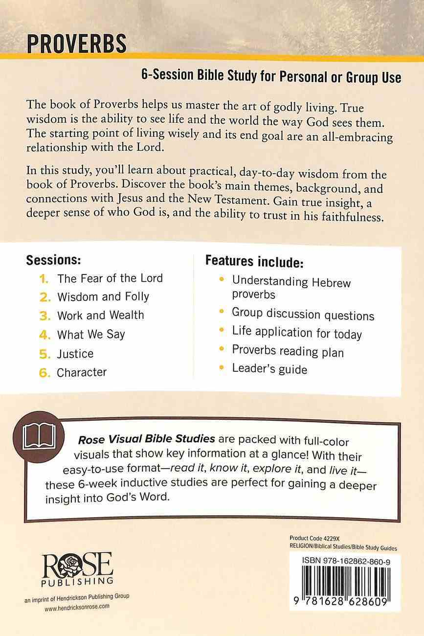 Proverbs (6 Sessions, Incl Leader's Guide) (Rose Visual Bible Studies Series) Paperback