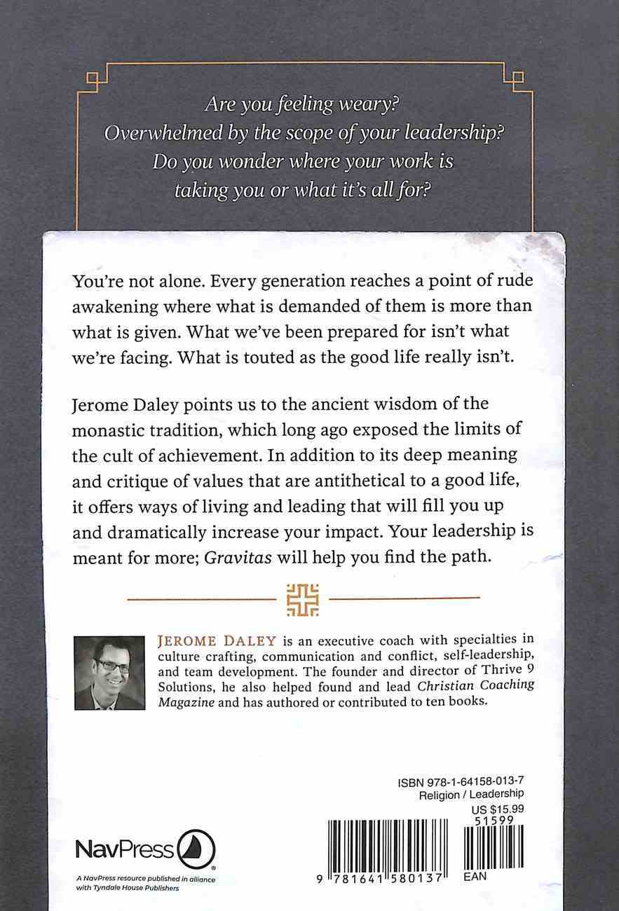 Gravitas: The Monastic Rhythms of Healthy Leadership Paperback