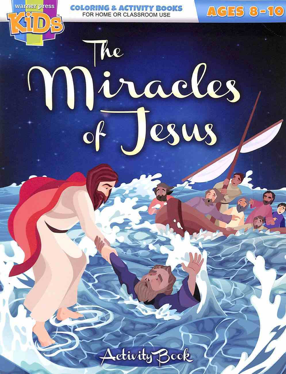 The Miracles of Jesus (Ages 8-10 Reproducible) (Warner Press Colouring & Activity Books Series) Paperback