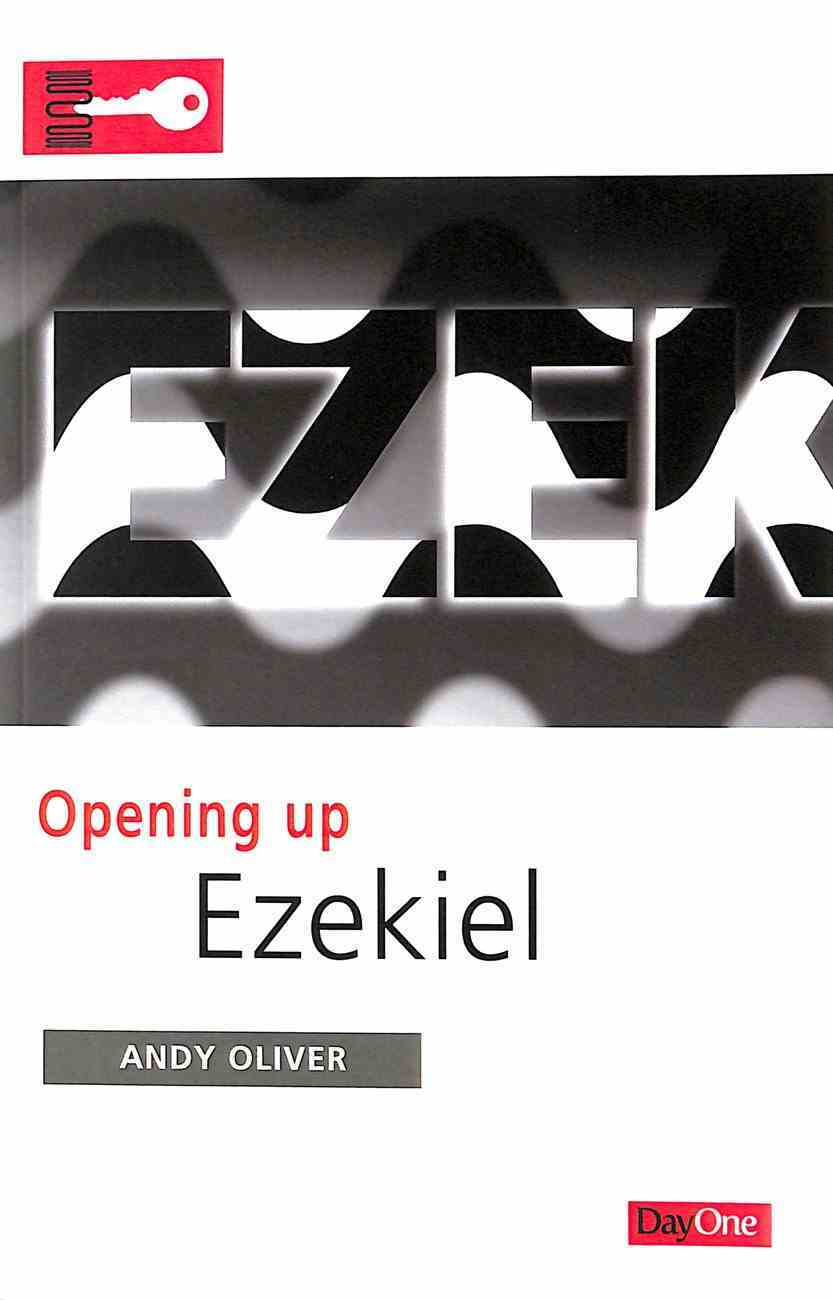 Ezekiel (Opening Up Series) Paperback