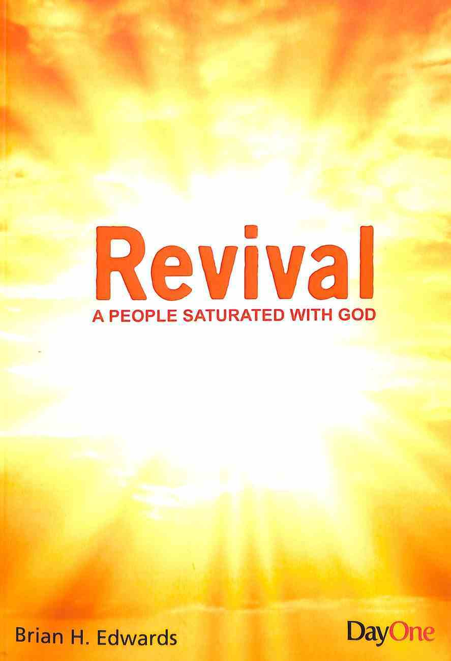 Revival: A People Saturated With God Paperback