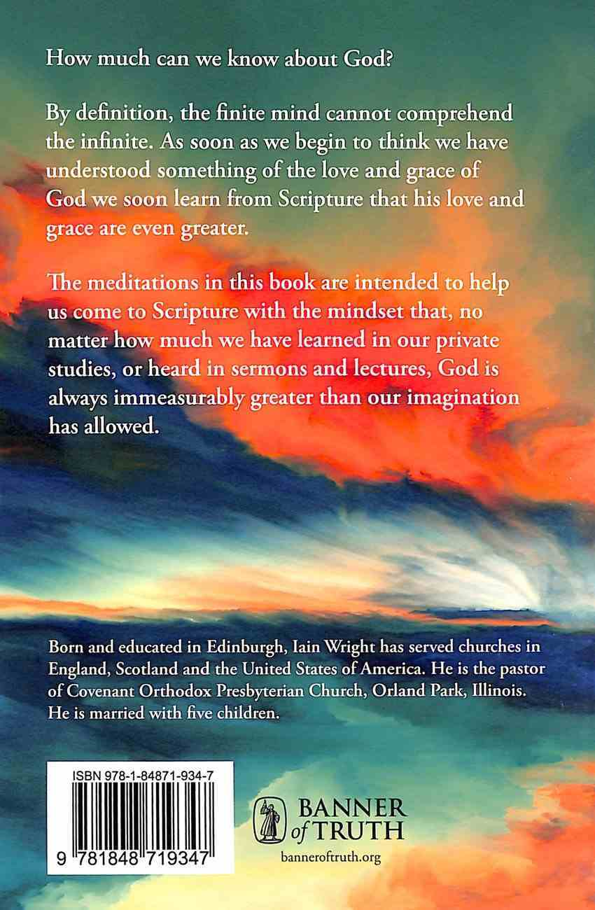 God is Always Better Than We Can Imagine: Thirty-One Meditations on the Greatness of God Paperback