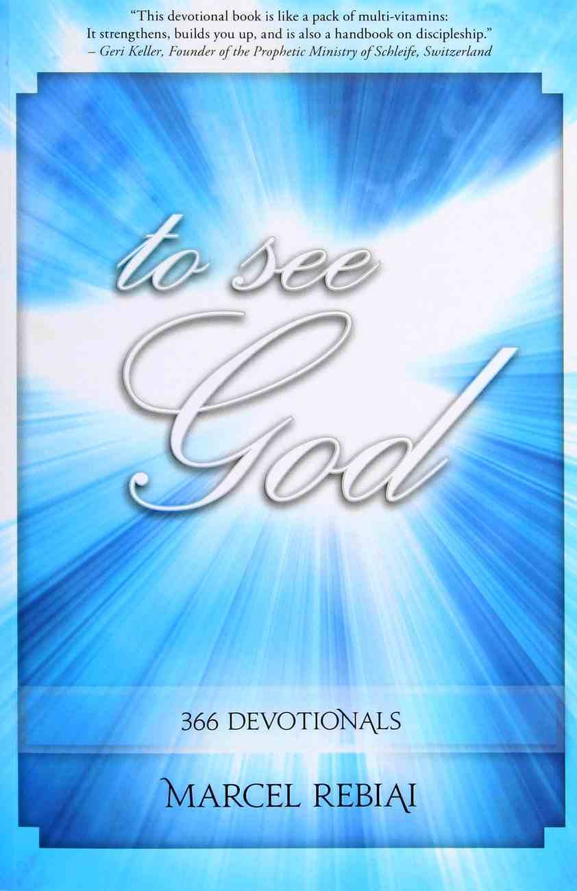 To See God: Daily Devotions Paperback