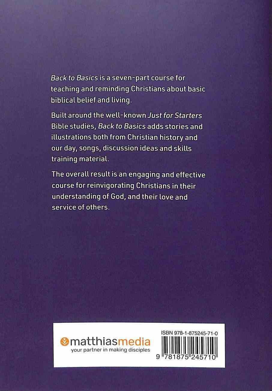 Back to Basics: A Seven-Week Course in Basic Christian Belief and Living Paperback