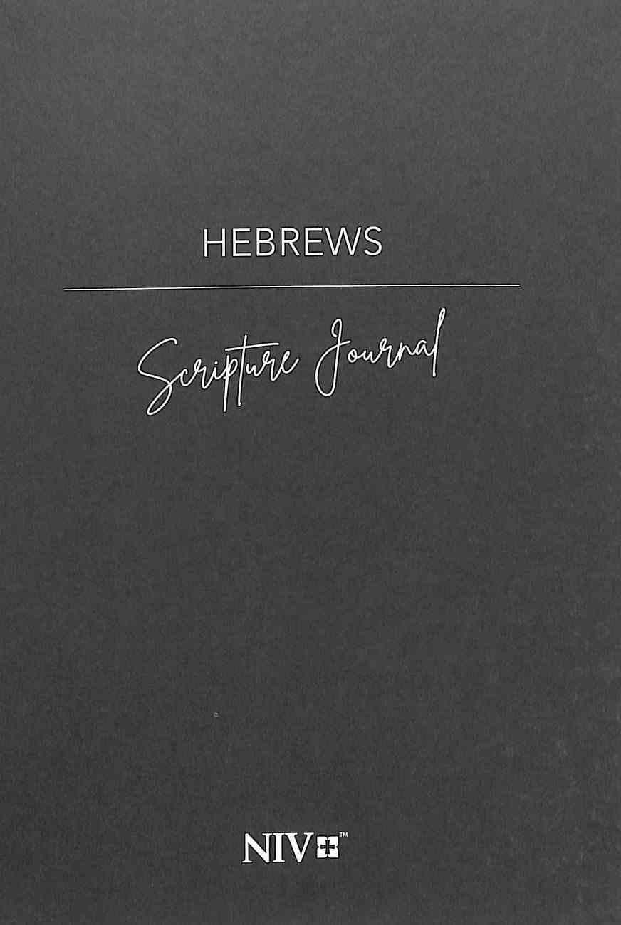 NIV Scripture Journal: Hebrews Paperback