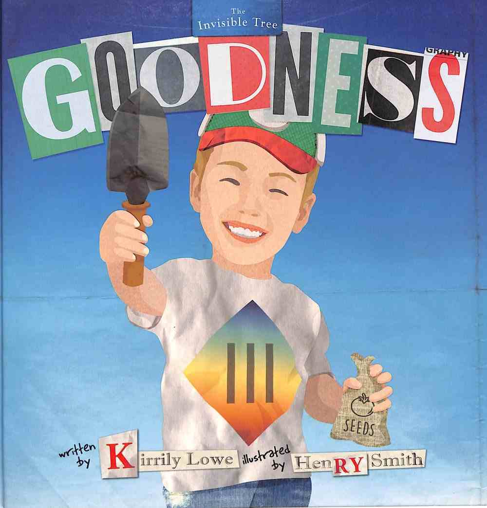 Goodness (#06 in Invisible Tree Series) Hardback