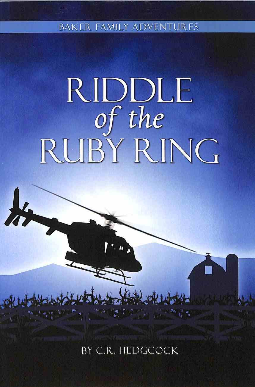 Riddle of the Ruby Ring (#03 in The Baker Family Adventures Series) Paperback