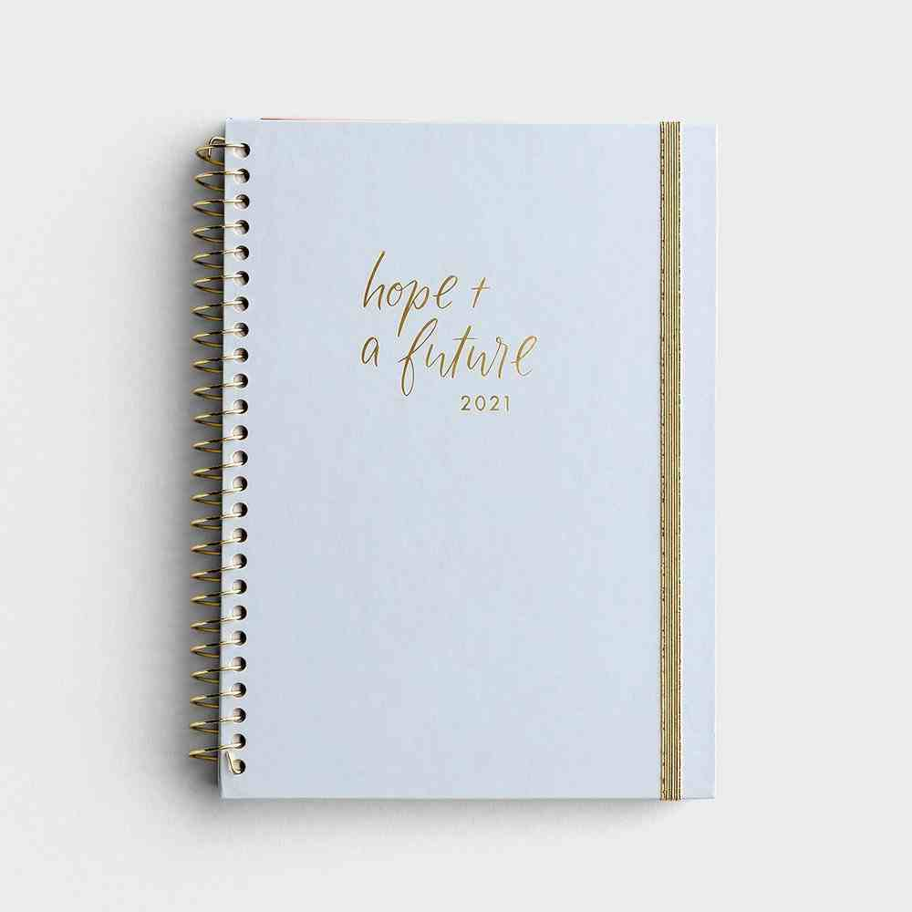2021 12-Month Weekly Diary/Planner: Hope & a Future Spiral