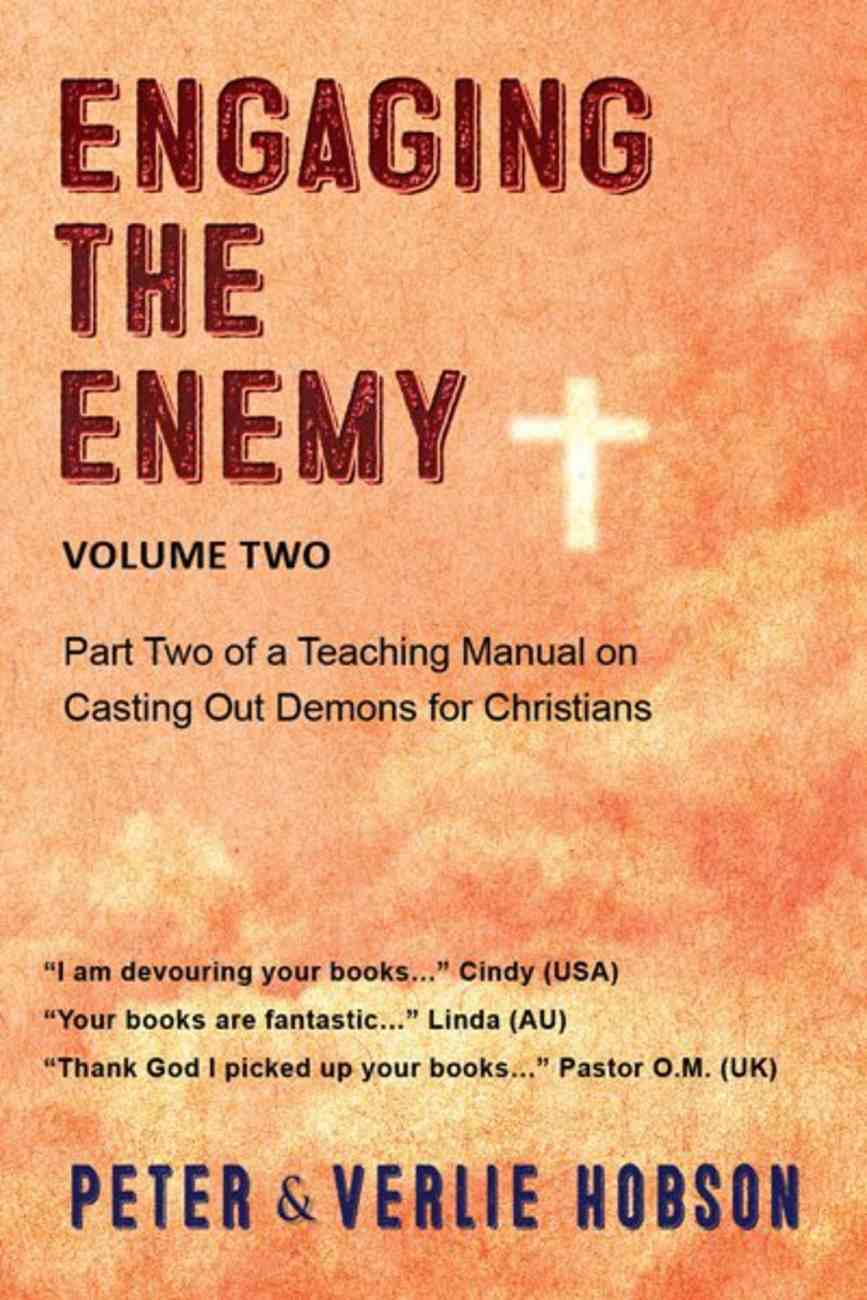 Christian Deliverance #02: Engaging the Enemy Paperback