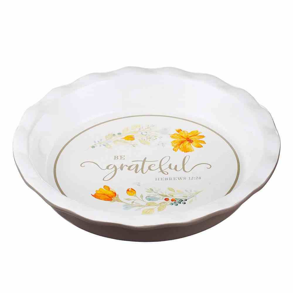 Ceramic Pie Plate- Be Grateful, White With Scalloped Edge and Flowers (Grateful Collection) Homeware