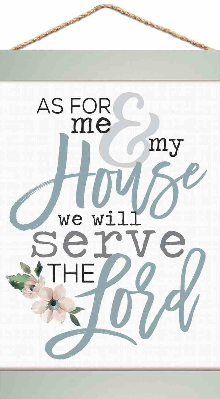 Banner: As For Me & My House We Will Serve the Lord Homeware
