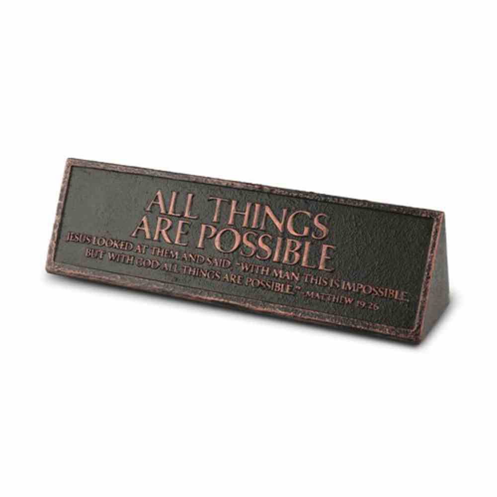 Plaque Cast Stone Desktop Reminder: All Things Are Possible (Matthew 19:26) Homeware