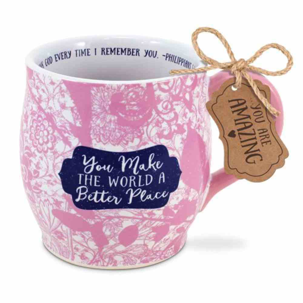 Ceramic Mug Pretty Prints: You Make the World a Better Place, Philippians 1:3 Homeware