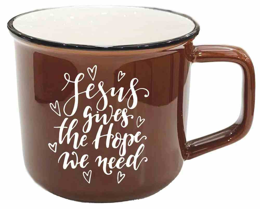 Ceramic Mug: Jesus Gives the Hope We Need, Brown Homeware