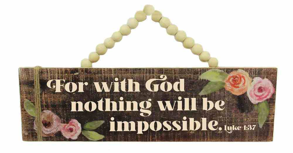 Mdf Wall Art: For With God Nothing Will Be Impossible, Luke 1:37 Plaque