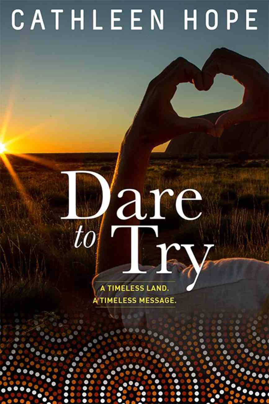 Dare to Try Paperback