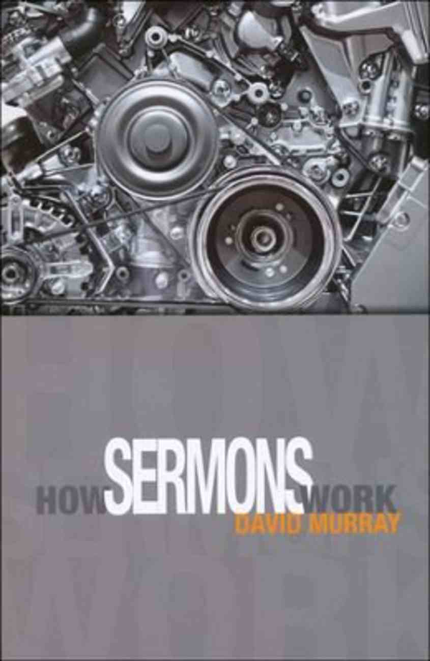 How Sermons Work Paperback