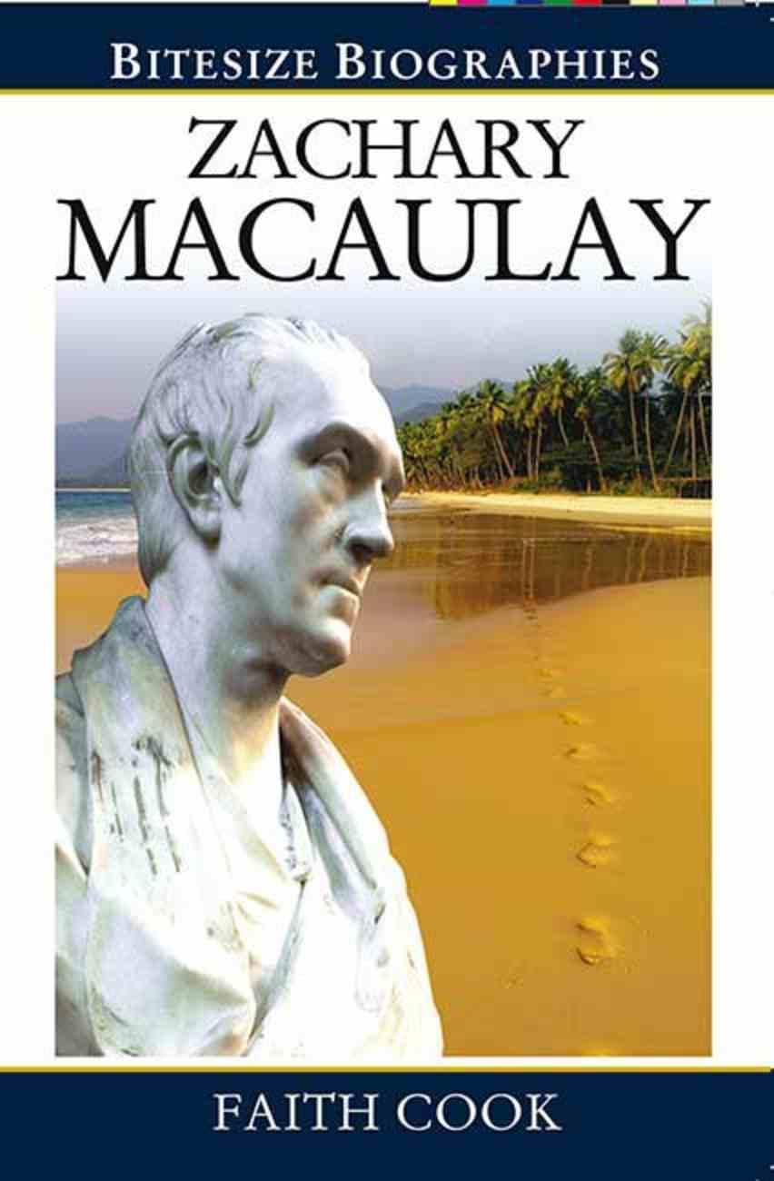 Zachary Macaulay (Bitesize Biographies Series) Paperback