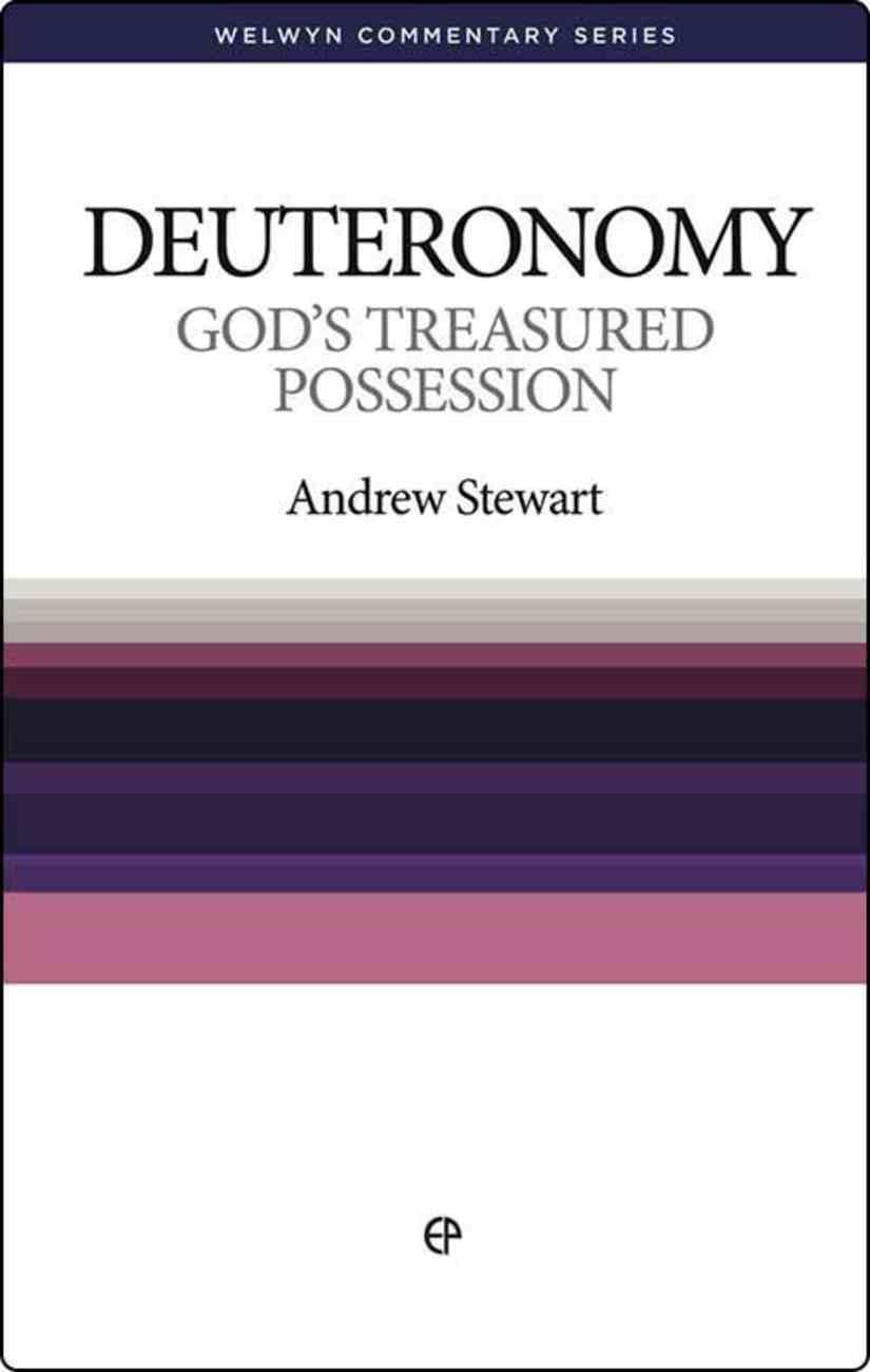 God's Treasured Possession (Deuteronomy) (Welwyn Commentary Series) Paperback
