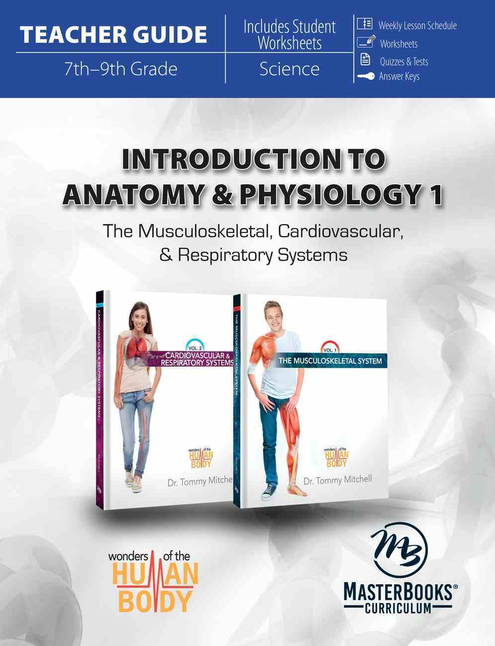 Introduction to Anatomy & Physiology #01 (Teachers Guide) (Wonders Of The Human Body Series) Paperback