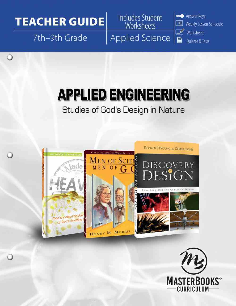Applied Engineering Teacher Guide: Studies in God's Design in Nature (7th - 9th Grade) (Incl Student Worksheets) Paperback