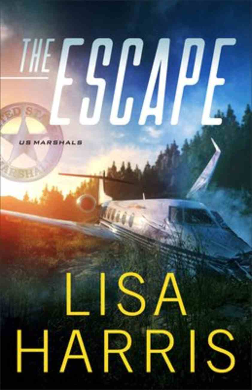 The Escape (#01 in Us Marshals Series) eBook