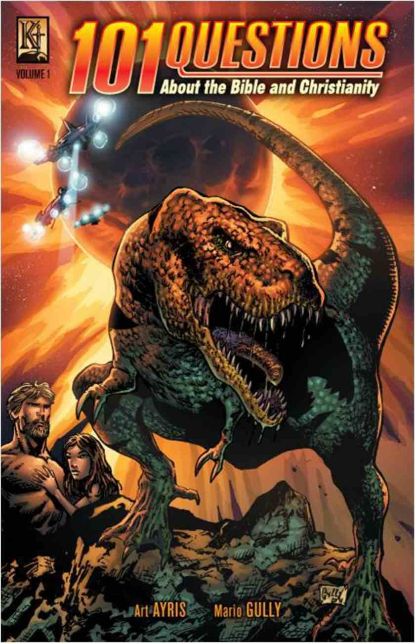 Dinosaurs, Jesus' Death, Ufo's, Cain's Wife (#01 in 101 Questions About The Bible Kingstone Comics Series) Paperback