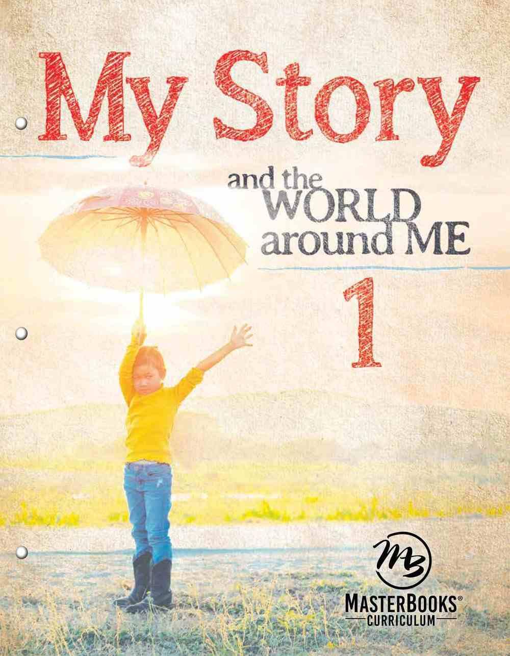 My Story 1: The World Around Me Paperback