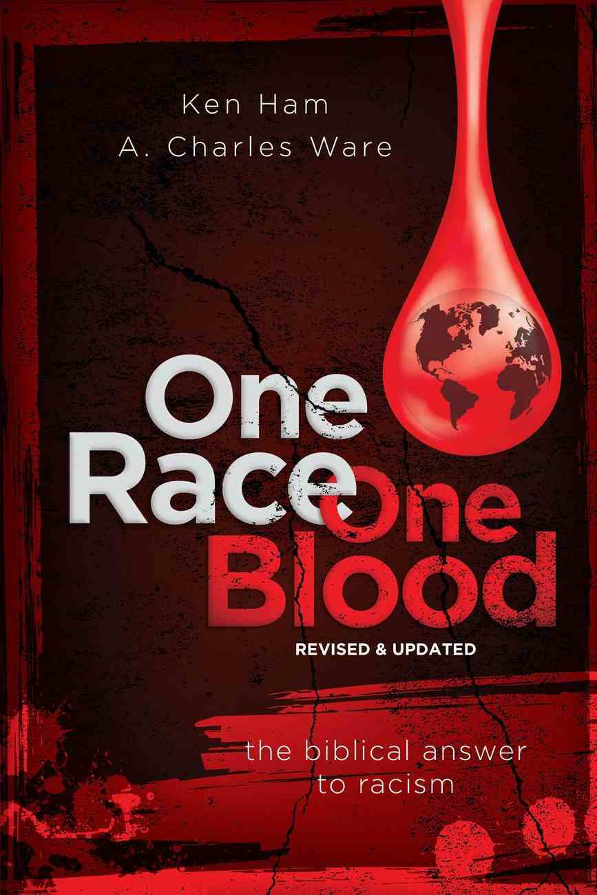 One Race One Blood: A Biblical Answer to Racism Paperback